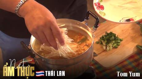 Nét ẩm thực Thái Lan: Tom Yum