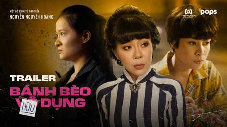 Bánh Bèo Hữu Dụng - Official trailer 1