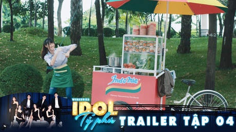 Idol tỷ phú - Trailer tập 4