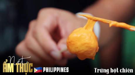 Nét ẩm thực Philippines: Trứng chiên bột