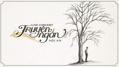 Truyện ngắn Hội An - Hà Anh Tuấn [Live concert]