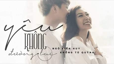 Ngô Kiến Huy x Khổng Tú Quỳnh - Lyrics video: Yêu Không Đường Lui