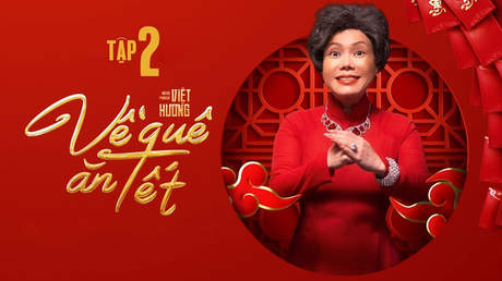 Hài Tết Việt Hương: Về quê ăn Tết - Tập 2