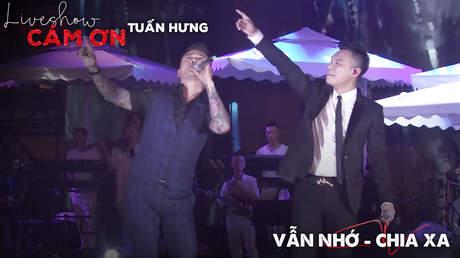 Live show Cảm ơn - Tuấn Hưng: Vẫn nhớ, Chia xa [Ft. Khắc Việt]