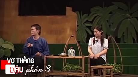 Tuyển tập hài Vợ thằng Đậu - Phần 3