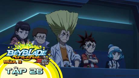 Vòng Xoay Thần Tốc S3 - Tập 26: Giải đấu Beyblade chiến hạm. Chuyến đi cuối cùng!