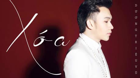 Xóa - Dương Triệu Vũ [Official MV]