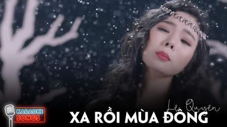 Lệ Quyên - Karaoke: Xa rồi mùa đông