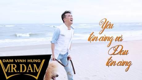 Đàm Vĩnh Hưng - Lyrics video: Yêu tận cùng và đau tận cùng
