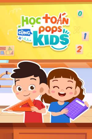 Học Toán Cùng POPS Kids